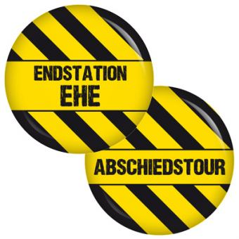 9 Buttons Set Endstation Ehe / Abschiedstour