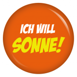 Button Ich will Sonne!