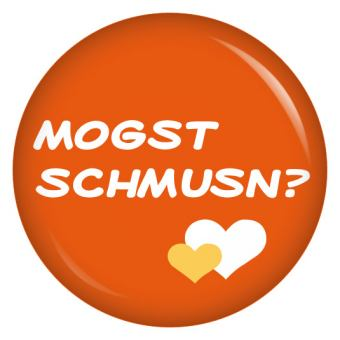 Button Mogst schmusn?