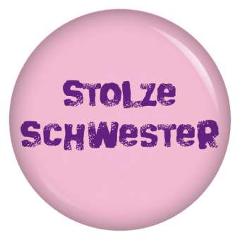 Button stolze Schwester