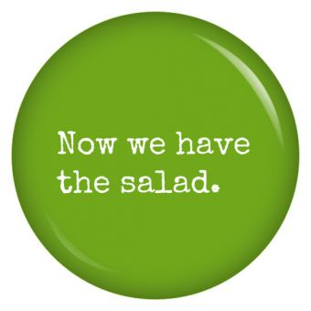 Button Now we have the salad.