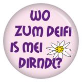 Button Wo zum Deifi is mei Dirndl?