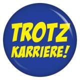Button Trotz Karriere
